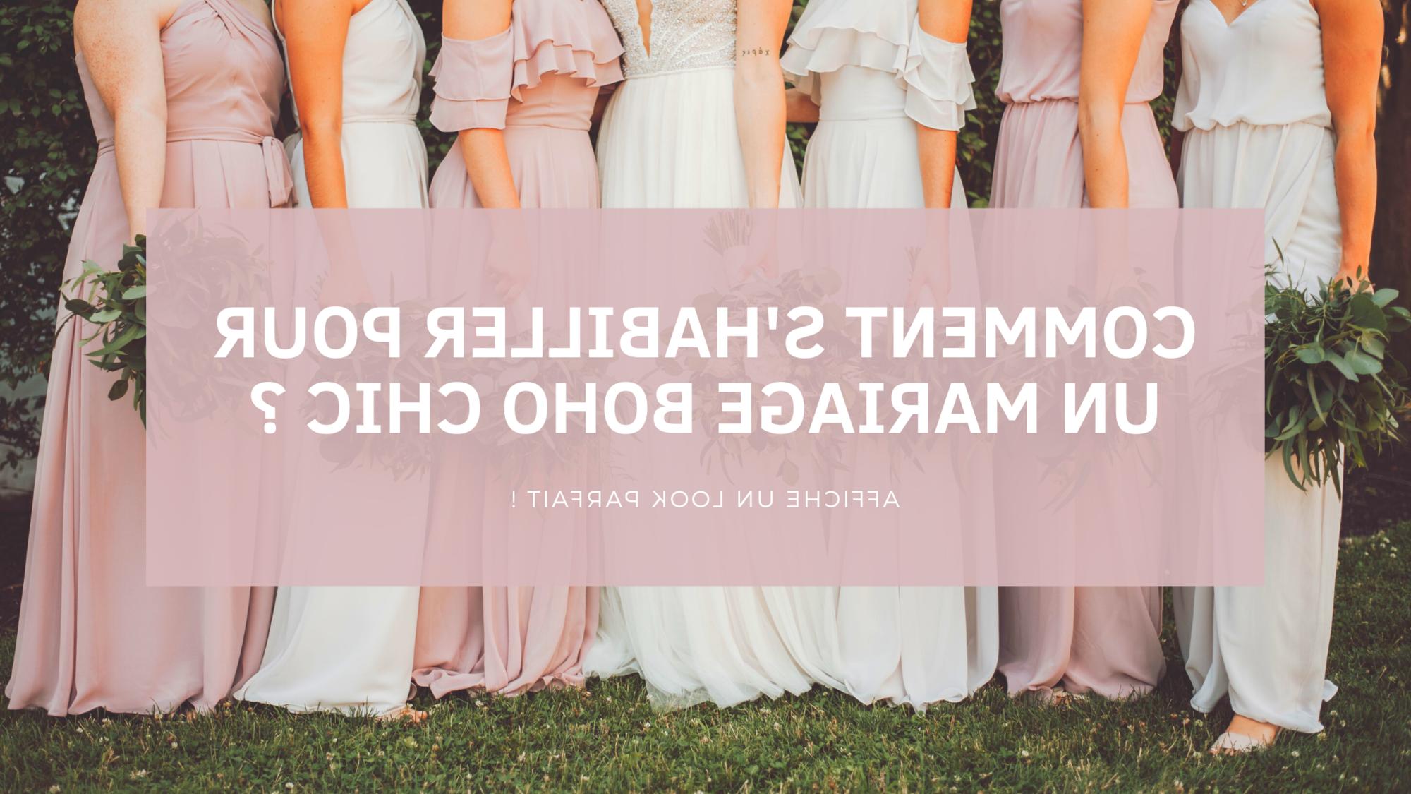 Comment s'habiller pour un mariage bohème chic?